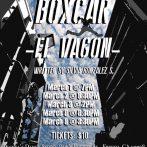BOXCAR / EL VAGON at the Rouge Festival